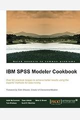 IBM SPSS Modeler Cookbook Paperback
