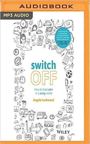 Escrito por Angela Lockwood: Switch Off: How to Find Calm in a ...