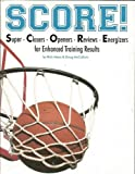 SCORE! Super-Closers-Openers-Reviews-Energizers for Enhanced Training Results