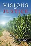 Visions of Justice, Mike Holst, 1491737832