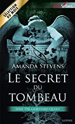 Le secret du tombeau: T1 - The Graveyard Queen (French Edition)