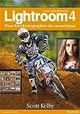 Le livre Adobe® Photoshop® Lightroom® 4: pour les photographes du numérique