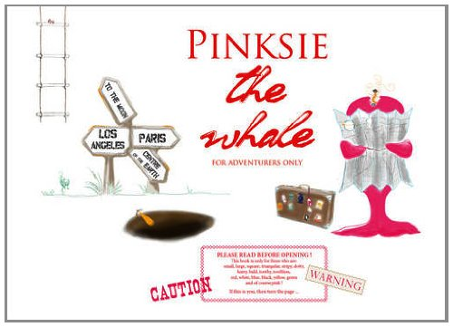 Pinksie the Whale: For Adventurers Only ebook