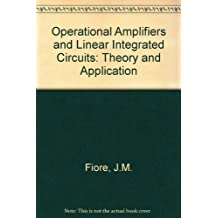 Operational Amplifiers and Linear Integrated Circuits: Theory and Applications