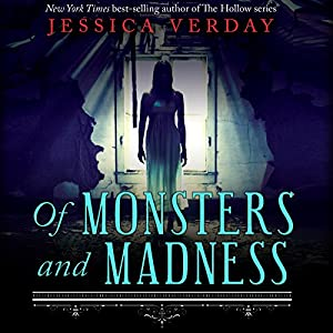 Of Monsters and Madness Audiobook