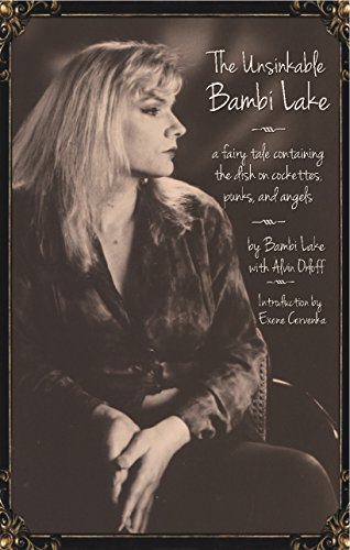 California 1980 Angels (The Unsinkable Bambi Lake: A Fairy Tale Containing the Dish on Cockettes, Punks, and Angels)
