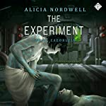 The Experiment | Alicia Nordwell