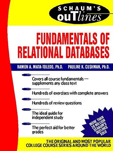 Download Schaum's Outline of Fundamentals of Relational Databases (Schaum's Outline Series) Pdf
