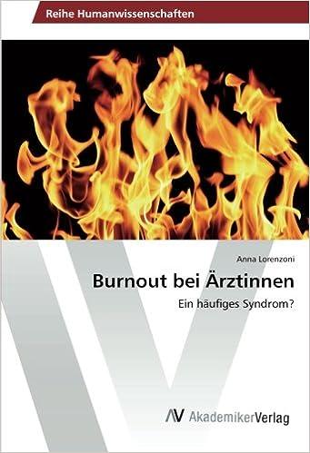 Book Burnout bei Ärztinnen: Ein häufiges Syndrom?