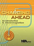 Charging Ahead, Larry E. Schafer, 0873551885