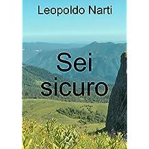 Sei sicuro (Italian Edition)