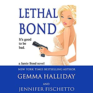Lethal Bond Audiobook