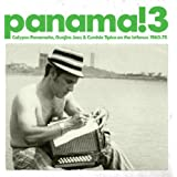 Panama! 3 - Calypso Panameno, Guajira Jazz, And Cumbia Tipica On The Isthmus 1960-1975