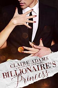 Billionaires Princess Standalone Billionaire Romance ebook