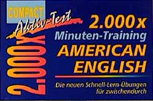 2000 x Minuten-Training, American English (Compact Aktiv-Test)