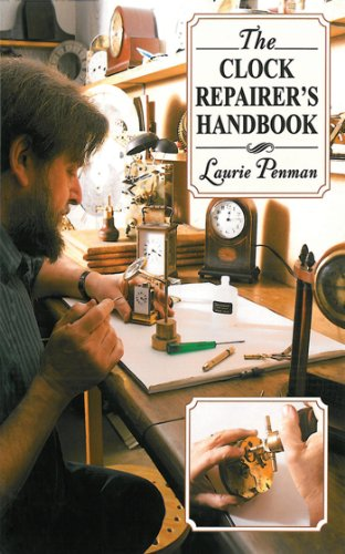 The Clock Repairer's Handbook by Laurie Penman