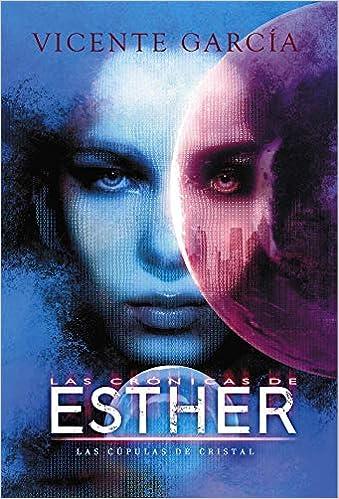 Reseña: Las crónicas de Esther