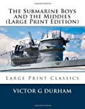 The Submarine Boys and the Middies, Victor G. Durham, 149210549X