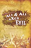 img - for Adventures of Ali & Ali and the aXes of Evil: A Divertimento for Warlords by Marcus Youssef (2005-03-15) book / textbook / text book