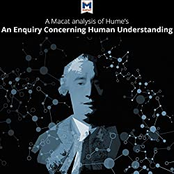 A Macat Analysis of David Hume's An Enquiry of Human Understanding