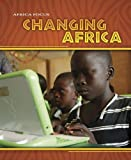 Changing Africa, Rob Bowden and Rosie Wilson, 1432924427