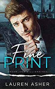 The Fine Print (Dreamland Billionaires Book 1) (English Edition)