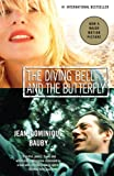 The Diving Bell and the Butterfly, Jean-Dominique Bauby, 0307389251