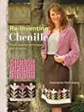 Re-Inventing Chenille: Fresh S