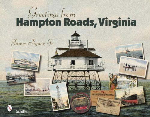 Greetings from Hampton Roads, Virginia (Greetings From... (Hardcover)) by James Tigner Jr - Virginia Mall Hampton