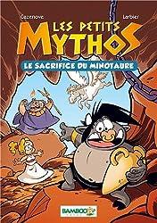 Les petits mythos Tome 1 - Le sacrifice du minotaure