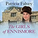 The Girls of Ennismore Audiobook by Patricia Falvey Narrated by Caroline Lennon