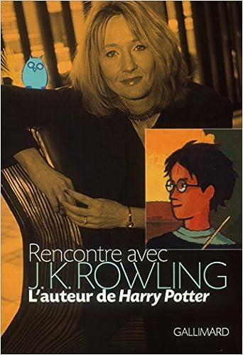 Livres gratuits en ligne Rencontre avec J.K. Rowling, l'auteur de Harry Potter epub pdf
