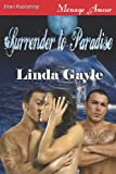 Surrender to Paradise, Linda Gayle, 1619269317