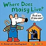Where Does Maisy Live? (Maisy Lift-the-flap Book)