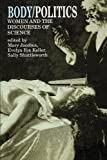 img - for Body/Politics: Women and the Discourses of Science book / textbook / text book