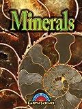 Minerals, Patricia Miller-Schroeder, 160596977X