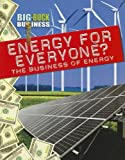 Energy for Everyone? the Business of Energy, Nick Hunter, 1433977524