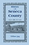 History of Seneca County (Ohio), William Lang, 0788413872