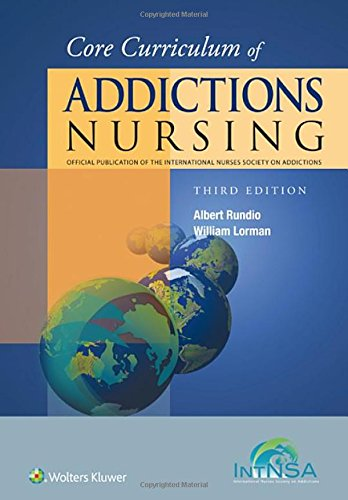 Core Curriculum of Addictions Nursing: An Official Publication of the IntNSA by imusti
