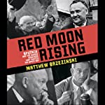 Red Moon Rising: Sputnik and the Hidden Rivals That Ignited the Space Age | Matthew Brzezinski