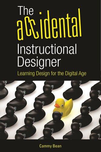 the-accidental-instructional-designer-learning-design-for-the-digital-age