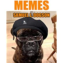 Memes: Extra Large Collection of Quality Funny Memes XXXL (Memes for Teens)