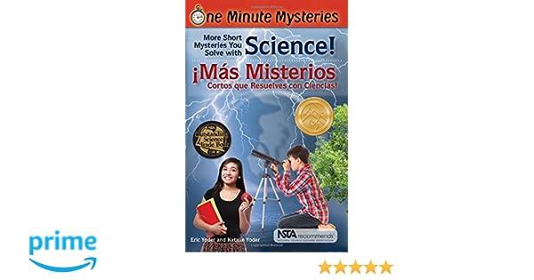Amazon.com: Misterios de un minuto: Ciencias (One Minute Mysteries) (9781938492150): Eric Yoder, Natalie Yoder, Esteban Bachelet, Nadia Bercovich: Books