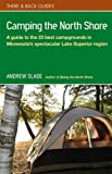 Camping the North Shore, Andrew Slade, 0979467519