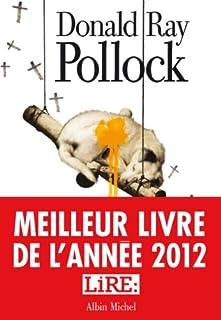 Le diable, tout le temps, Pollock, Donald Ray