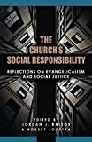 img - for The Church's Social Responsibility: Reflections on Evangelicalism and Social Justice book / textbook / text book