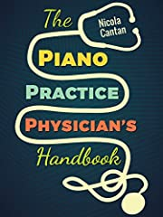 """""""The Piano Practice Physician's handbook is the book that I would have written about practice had I ever got around to putting all my ideas into one place! I recommend this resource to piano teachers and students everywhere."""" Tim Topham, Pian..."""