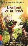 L'enfant et la forêt par Noguès