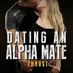 Dating an Alpha Mate Audiobook