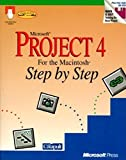 img - for Microsoft Project 4 for the Macintosh Step by Step: With Practice Files on 3.5 Disk (Macintosh Series) book / textbook / text book